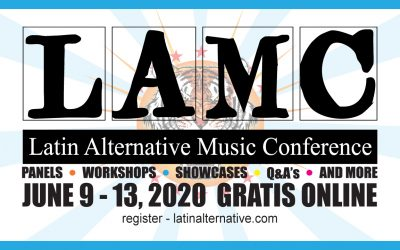 The Latin Alternative Music Conference (LAMC) 2020 Goes Digital and Free.