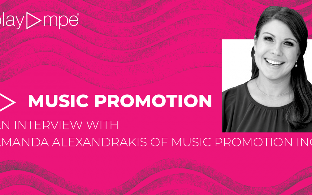 Music Promotion: An Interview with Amanda Alexandrakis
